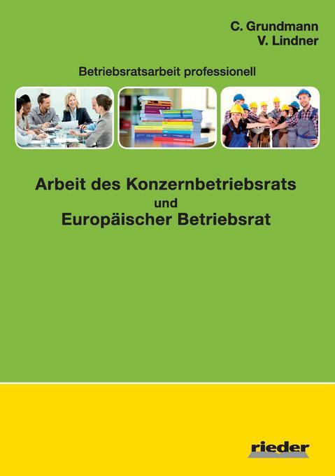 Arbeit des Konzernbetriebsrats und Europäischer...