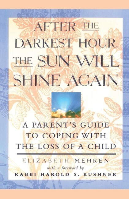 After the Darkest Hour the Sun Will Shine Again als Taschenbuch