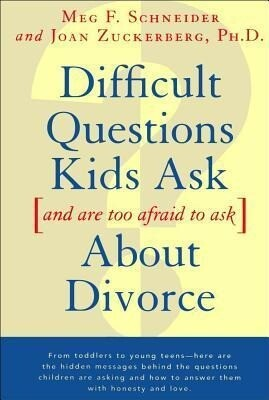Difficult Questions Kids Ask and Are Afraid to Ask about Divorce als Taschenbuch