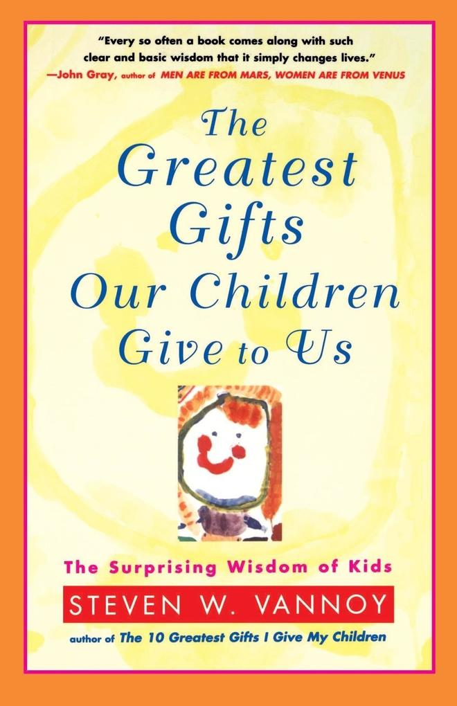 The Greatest Gifts Our Children Give to Us als Taschenbuch