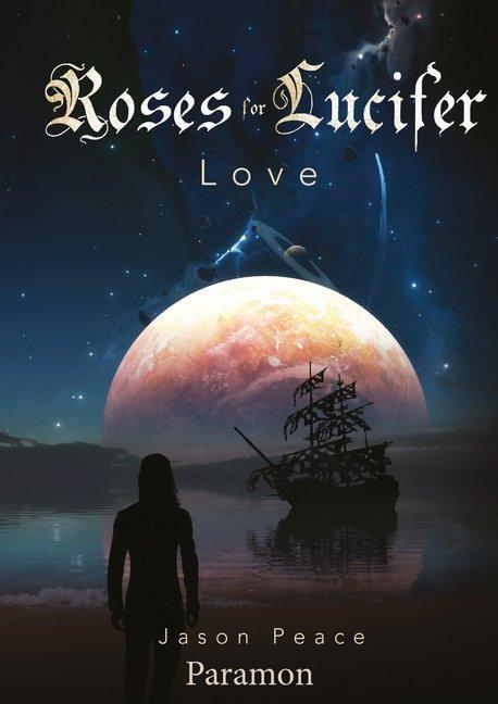 Roses for Lucifer als Taschenbuch von Jason Peace