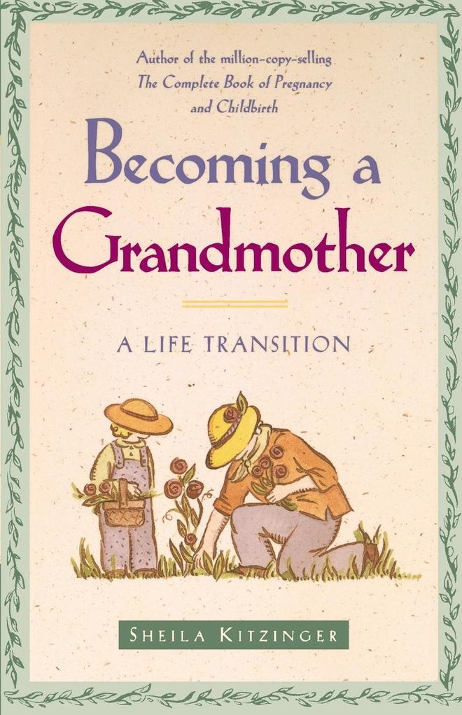 Becoming a Grandmother: A Life Transition als Taschenbuch