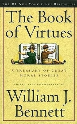 The Book of Virtues: A Treasury of Great Moral Stories als Taschenbuch