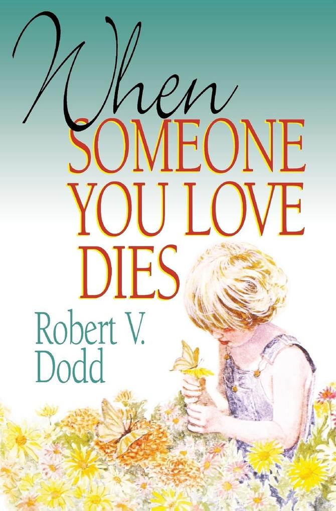 When Someone You Love Dies als Taschenbuch
