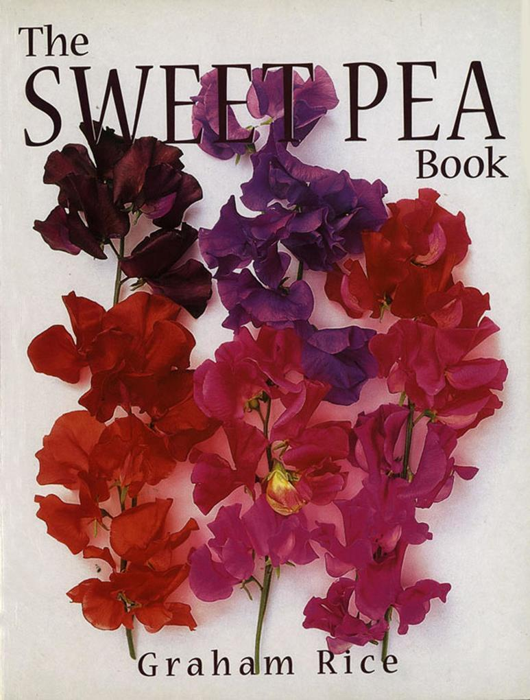 The Sweet Pea Book als eBook Download von Graha...