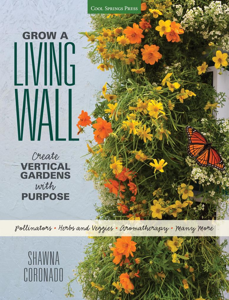 Grow a Living Wall als eBook Download von Shawn...