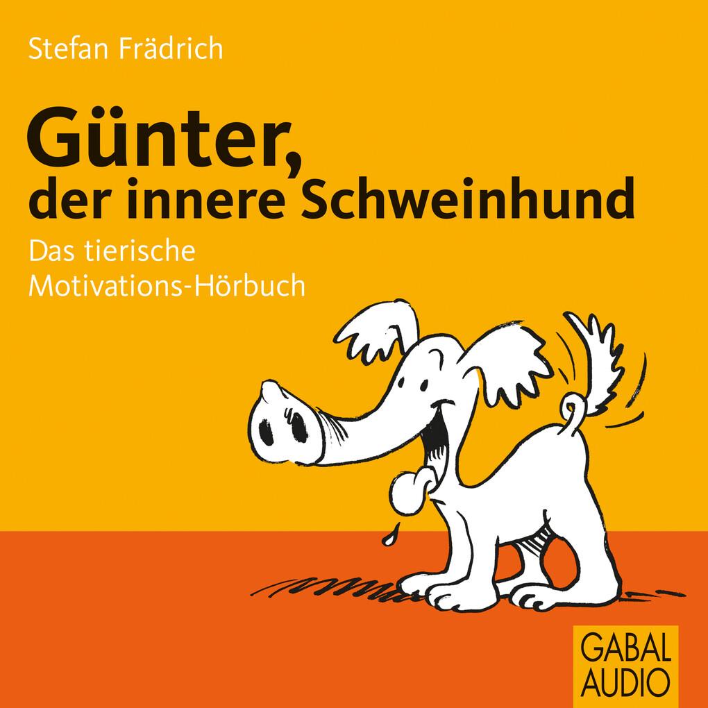 Günter, der innere Schweinehund als Hörbuch Dow...