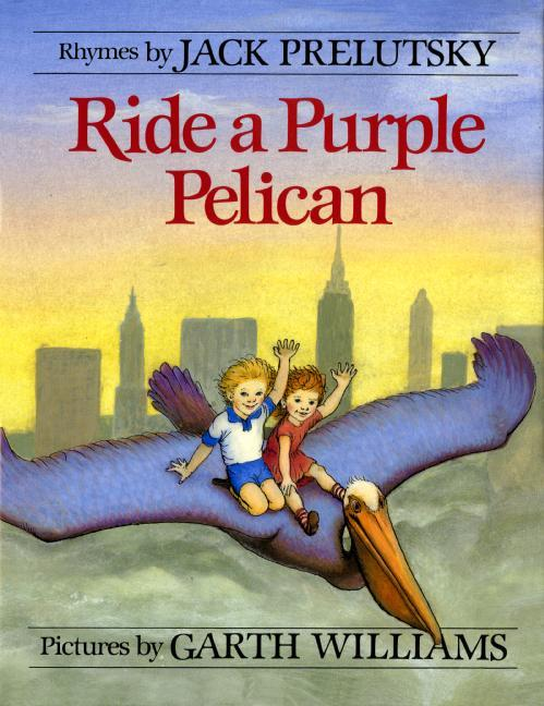 Ride a Purple Pelican als Buch