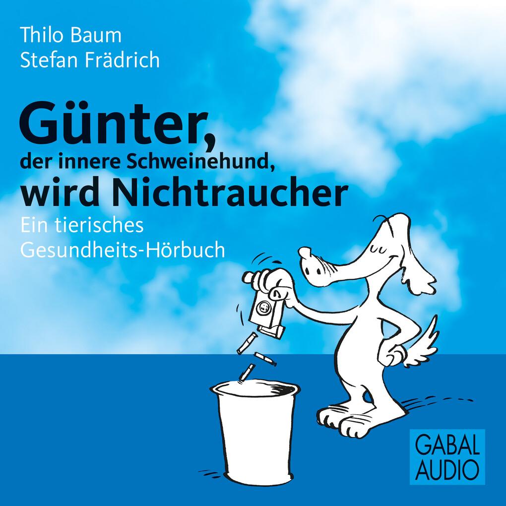 Günter, der innere Schweinehund, wird Nichtrauc...