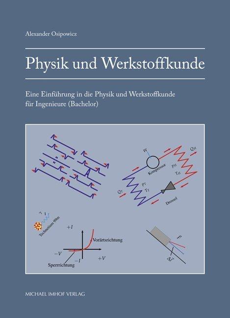 Physik und Werkstoffkunde als Buch von Alexande...