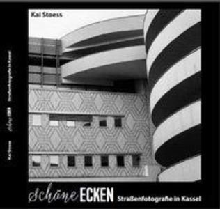 Schöne Ecken - Straßenfotografie in Kassel als ...
