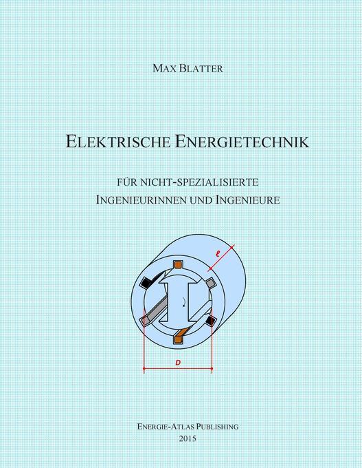 Elektrische Energietechnik als Buch von Max Bla...