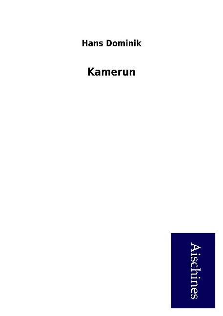 Kamerun als Buch von Hans Dominik