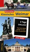 Kurzreise Klassisches Weimar