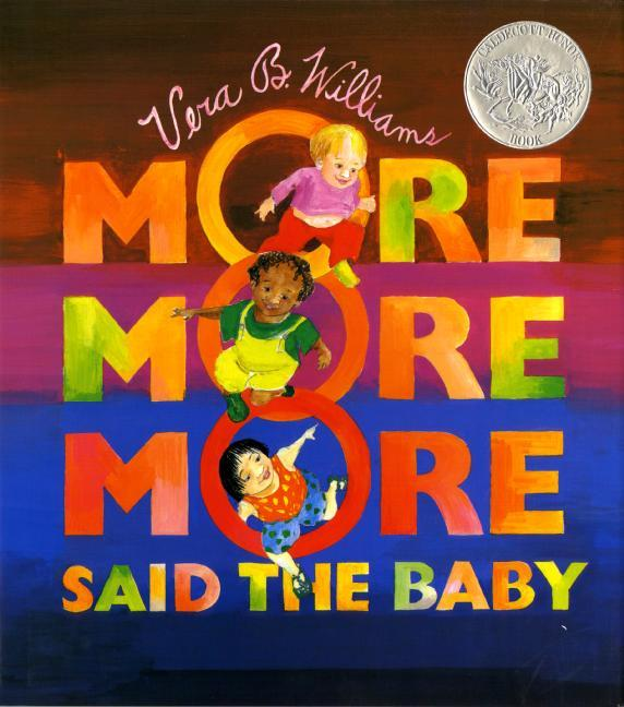 """More More More,"" Said the Baby als Buch"