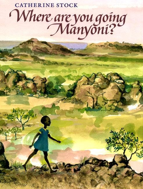 Where Are You Going, Manyoni? als Buch (gebunden)