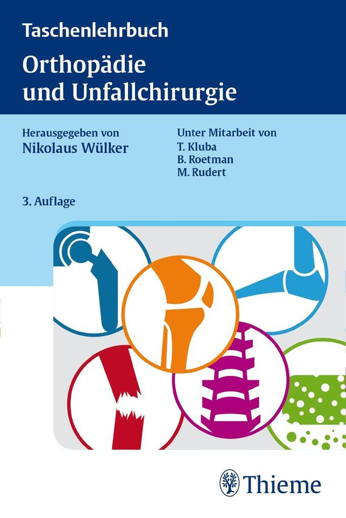 Taschenlehrbuch Orthopädie und Unfallchirurgie ...