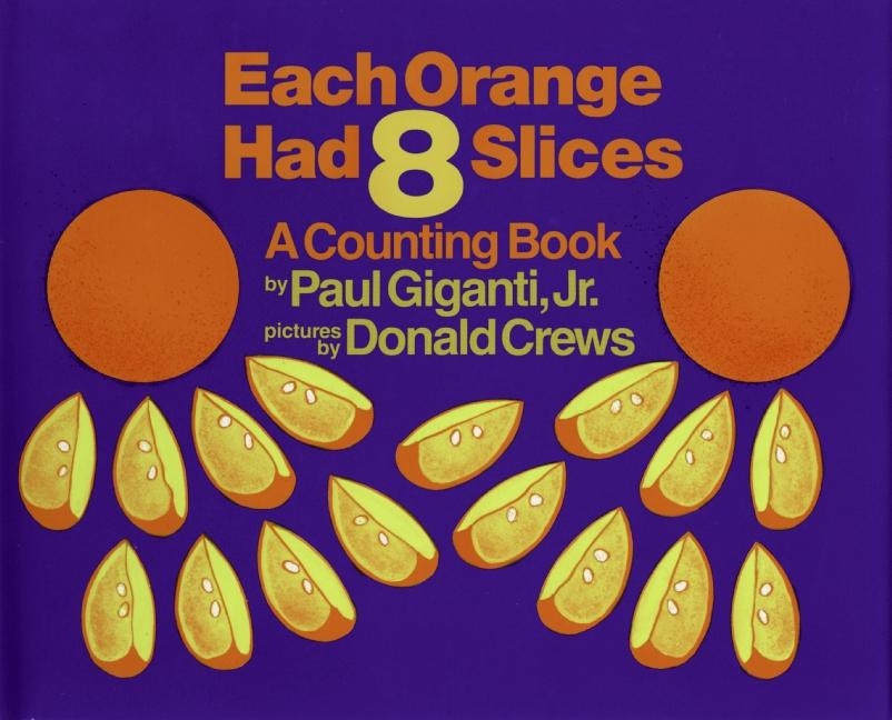 Each Orange Had 8 Slices als Buch
