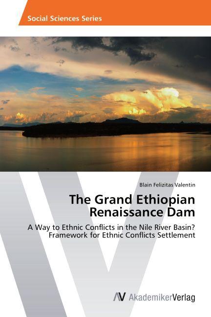 The Grand Ethiopian Renaissance Dam als Buch vo...