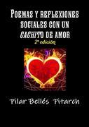 """Poemas y Reflexiones Sociales Con Un """"Cachito"""" de Amor"""