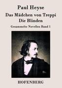 Das Mädchen von Treppi / Die Blinden