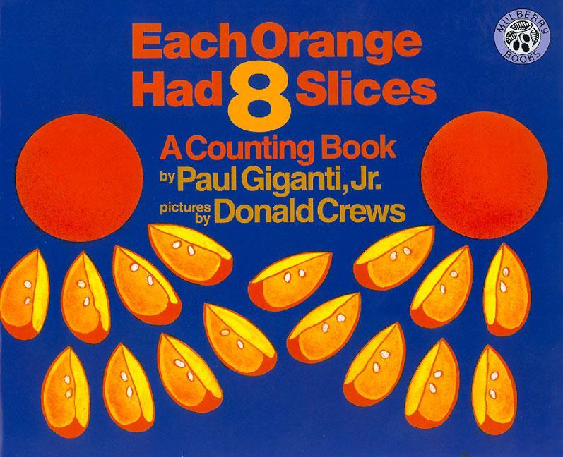 Each Orange Had 8 Slices Big Book als Taschenbuch