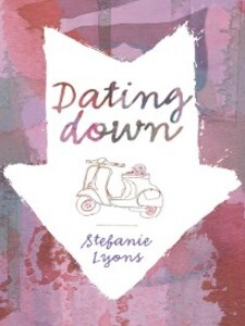 Dating Down als eBook Download von Stefanie Lyons