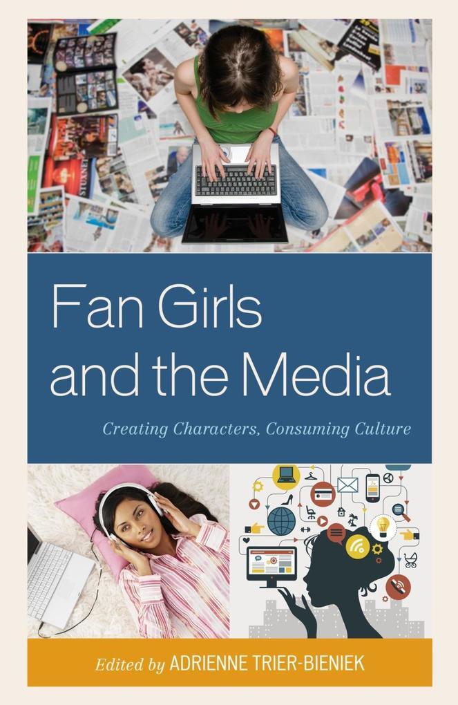 Fan Girls and the Media als eBook Download von