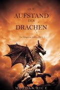 Der Aufstand der Drachen (Von Königen und Zauberern - Band 1)