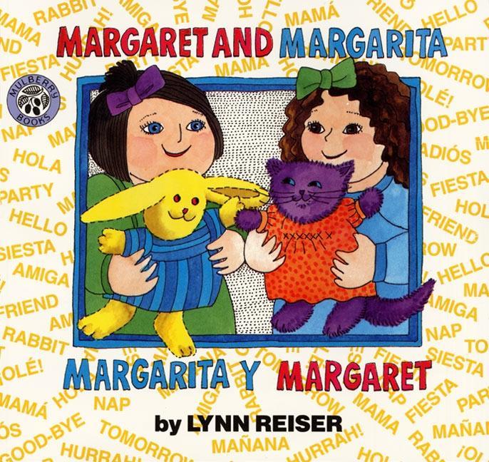 Margaret and Margarita/Margarita y Margaret als Taschenbuch