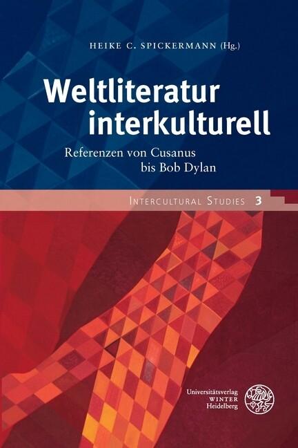 Weltliteratur interkulturell als Buch von
