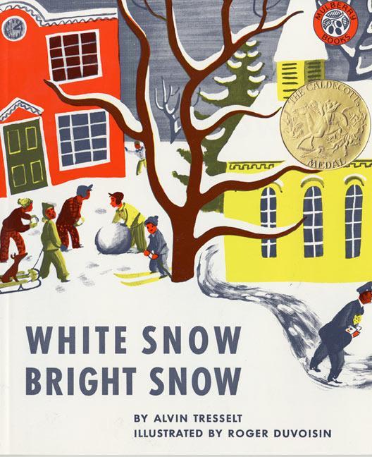 White Snow, Bright Snow als Buch