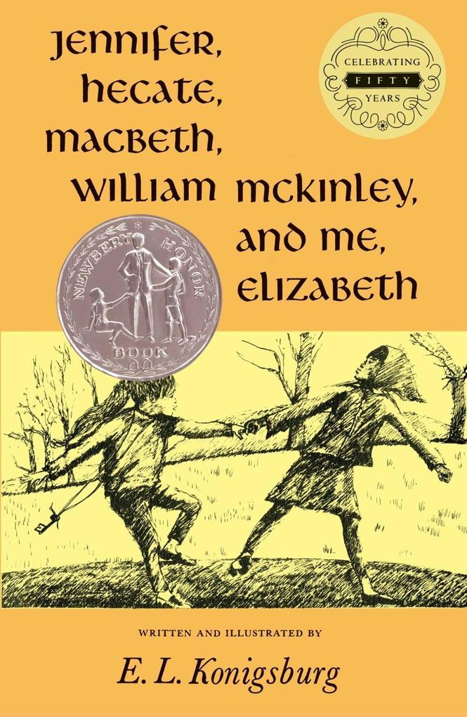 Jennifer, Hecate, Macbeth, William McKinley, and Me, Elizabeth als Buch