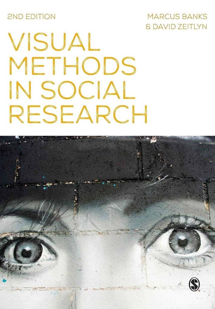 Visual Methods in Social Research als Buch von ...