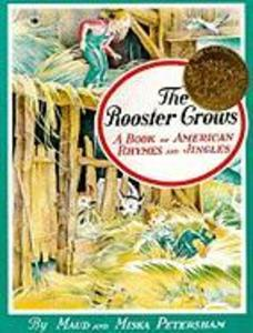 The Rooster Crows: A Book of American Rhymes and Jingles als Taschenbuch