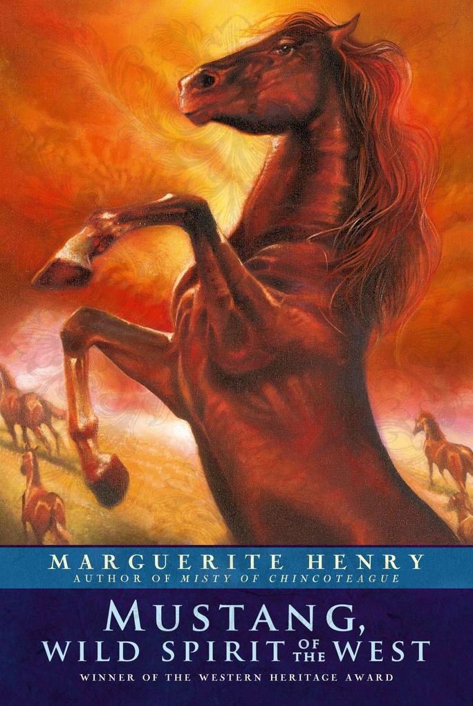 Mustang: Wild Spirit of the West als Taschenbuch