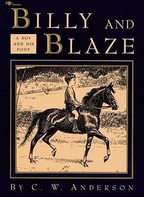 Billy and Blaze: A Boy and His Pony als Taschenbuch