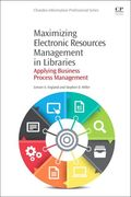Maximizing Electronic Resources Management in Libraries