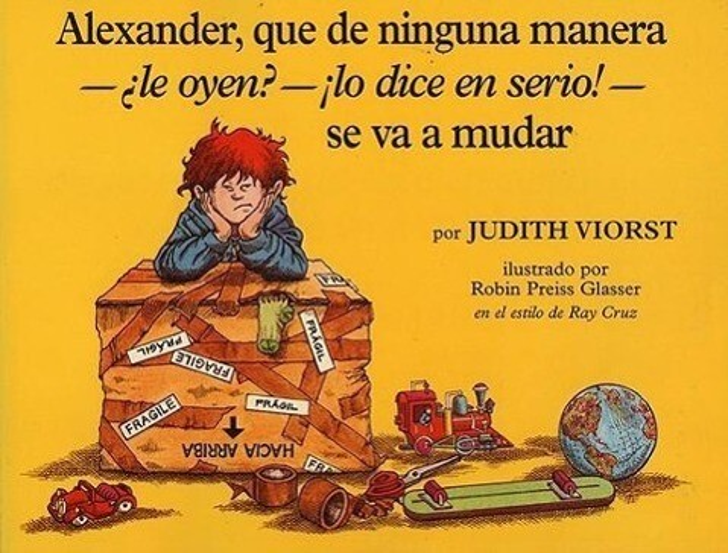 Alexander, Que de Ninguna Manera-Àle Oyen?-!lo Dice En Sire!-Se Va a Mudar: (alexander, Who's Not (Do You Hear Me? I Mean It) Going to Move) = Alexand als Taschenbuch