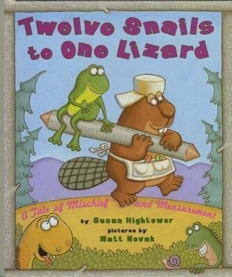 Twelve Snails to One Lizard: A Tale of Mischief and Measurement als Buch