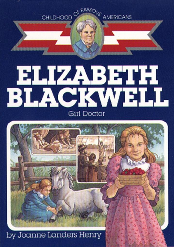 Elizabeth Blackwell: Girl Doctor als Taschenbuch