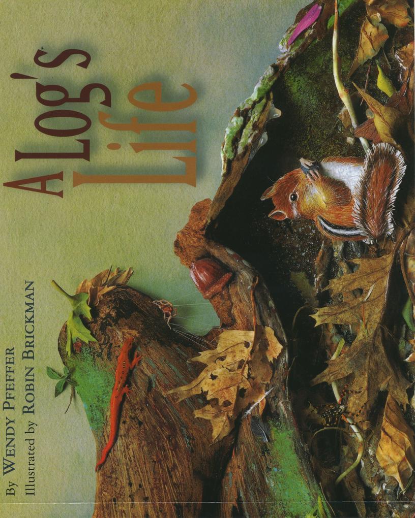 A Log's Life als Buch