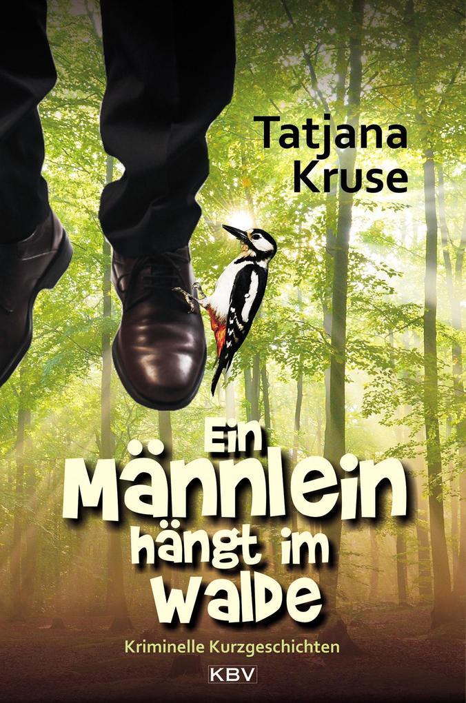 Ein Männlein hängt im Walde als eBook