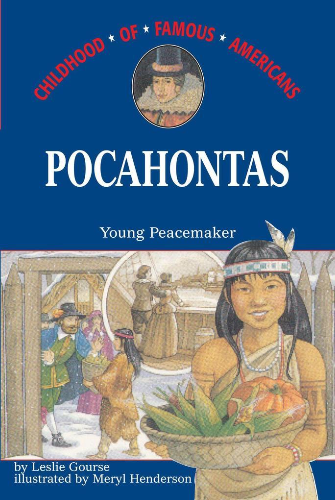 Pocahontas: Young Peacemaker als Taschenbuch