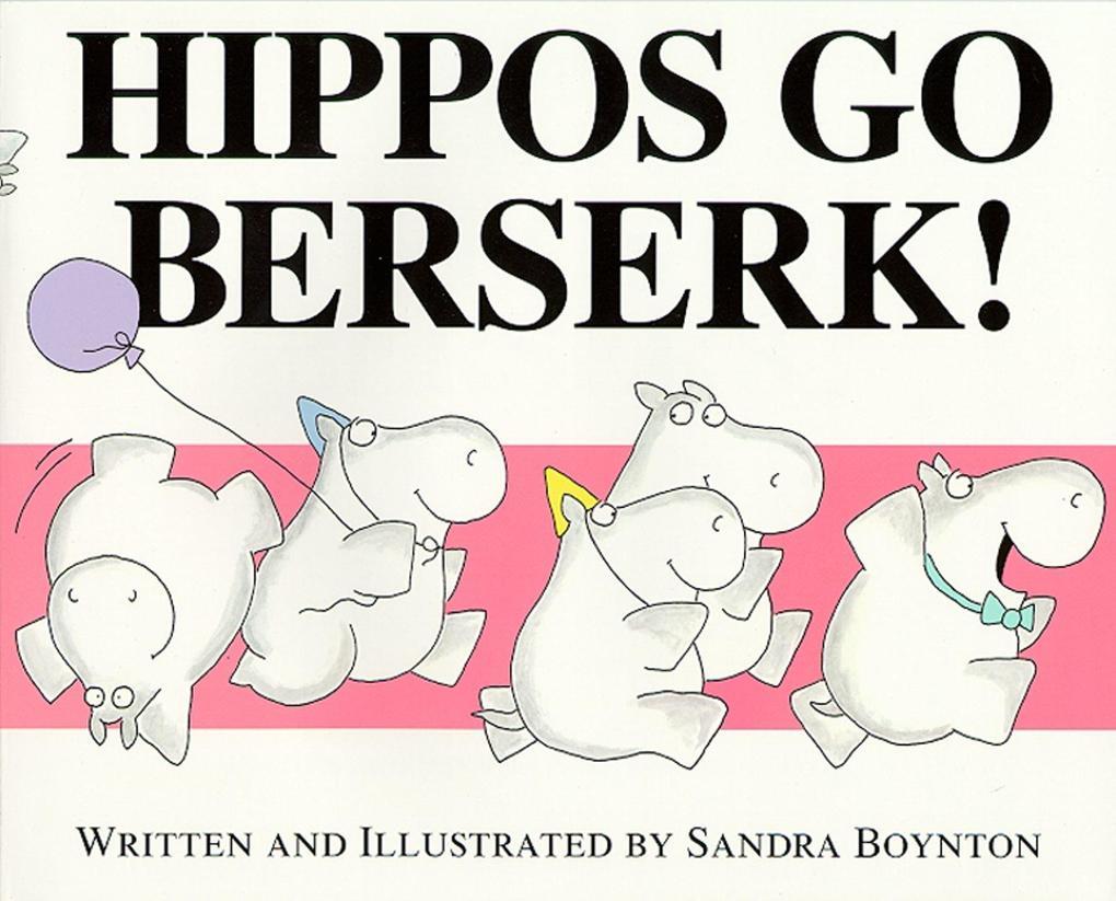 Hippos Go Berserk! als Taschenbuch