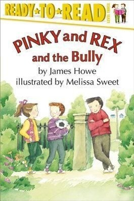 Pinky and Rex and the Bully als Taschenbuch