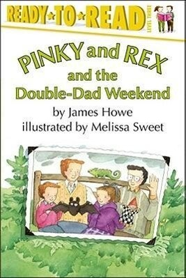 Pinky and Rex and the Double-Dad Weekend als Taschenbuch