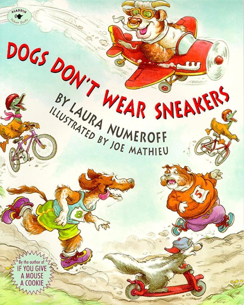 Dogs Don't Wear Sneakers als Taschenbuch