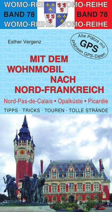 Mit dem Wohnmobil nach Nord-Frankreich als eBoo...