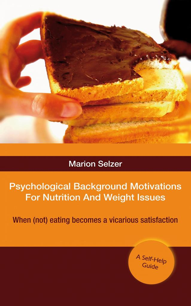 Psychological Background Motivations For Weight...